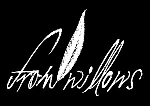 From Willows Schriftzug